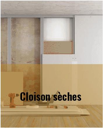 Cloison sèches